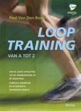 Paul van den Bosch Looptraining van A tot Z