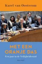 Karel van Oosterom , Met een oranje das