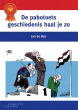 Jan de Bas , De pabotoets geschiedenis haal je zo