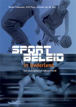 Arnoud van de Ven Sanne Cobussen  Erik Puyt, Sportbeleid in Nederland