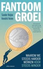 Hendrik Noten Sander Heijne, Fantoomgroei