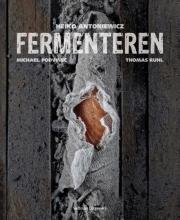 Heiko  Antoniewicz, Markus P.  Hoffmann Fermenteren