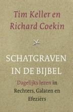 Richard Coekin Tim Keller, Schatgraven in de Bijbel