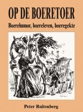 Peter  Ruitenberg Op de boeretoer