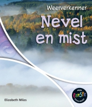 Elizabeth  Miles Nevel en mist