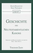 Theodor Zahn , Geschichte des Neutestamentlichen Kanons 3