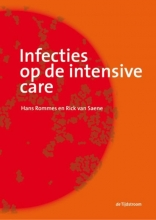 Rick van Saene Hans Rommes, Infecties op de intensive care