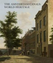 Pieter  Vlaardingerbroek, Jerzy  Gawronski, Gabri van Tussenbroek Amsterdam Canals: World heritage
