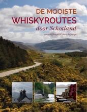 Becky Offringa Hans Offringa, De mooiste whiskyroutes door Schotland