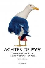 Chris  Aalberts Achter de PVV