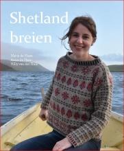 Marja de Haan, Hilly van der Sluis Shetland breien
