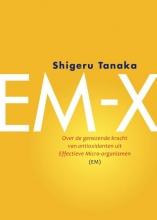 Shigeru  Tanaka EM-X