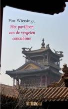 Pim  Wiersinga Het paviljoen van de vergeten concubines