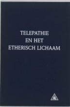 C. Hulsmann A.A. Bailey, Telepathie en het etherisch lichaam