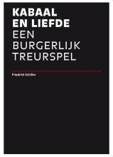 Schiller, Friedrich Kabaal en Liefde