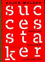 Arjen Mulder , De successtaker