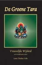Lama Thubten Yeshe , De groene tara