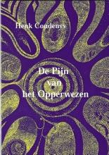 Henk  Coudenys De pijn van het opperwezen