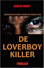 Ryan de Wolff De Loverboy Killer