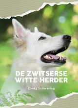 Cindy Schwering , De Zwitserse witte herder
