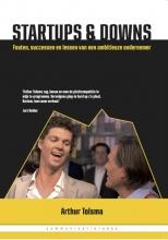 Arthur Tolsma , Startups en downs