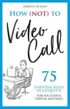 Marlous de Haan , How (not) to Video Call