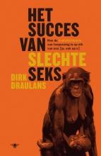 Dirk  Draulans Het succes van slechte seks