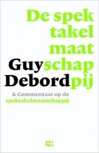 Guy Debord , De spektakelmaatschappij & commentaar op de spektakelmaatschappij