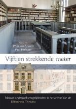 Paul Hoftijzer Wim van Anrooij, Vijftien strekkende meter
