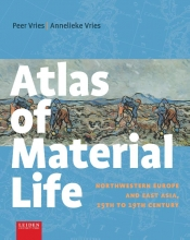 Annelieke Vries Peer Vries, Atlas of Material Life