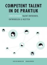 Kirsten  Barkmeijer, Johan  Brokken Competent talent in de praktijk