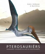 Mark Witton Andre J. Veldmeijer, Pterosauriërs