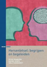 Peter Vrancken Rachèl Kemps  Niels Farenhorst, Hersenletsel: begrijpen en begeleiden