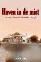 Johan Frye , Haven in de mist