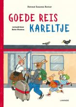 Rotraut Susanne Berner , Goede reis Kareltje