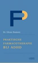 Glenn Dumont , Praktische farmacotherapie bij ADHD