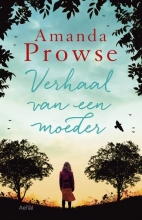 Prowse, Amanda A mother's story