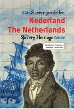 Jennifer Tosch Dienke Hondius  Nancy Jouwe  Dineke Stam, Gids slavernijverleden Nederland