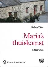 Nelleke  Viëtor Maria`s thuiskomst - grote letter uitgave
