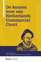 Eddy  Bauw, Harold  Koster, Sonja  Kruisinga Netherlands Commercial Court