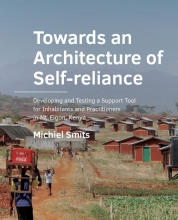 Michiel Smits , Towards an ­Architecture of ­Self-­reliance
