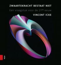 Vincent Icke , Zwaartekracht bestaat niet
