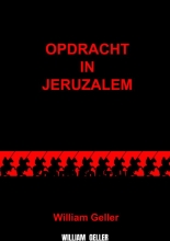 William  Geller Opdracht in Jeruzalem