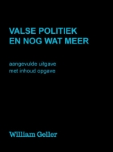 William Geller , Valse Politiek en nog wat meer