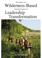 Boy van Droffelaar , The impact of a wilderness-based training program on leadership transformation