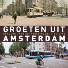 Robert Mulder , Groeten uit Amsterdam