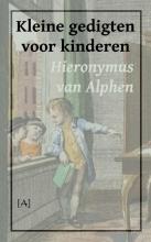 Hieronymus van Alphen Kleine gedigten voor kinderen
