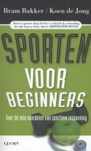Bram  Bakker, Koen de Jong Sporten voor beginners