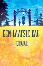 Likaiar , Een laatste dag
