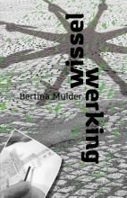Bertina Mulder , Wisselwerking